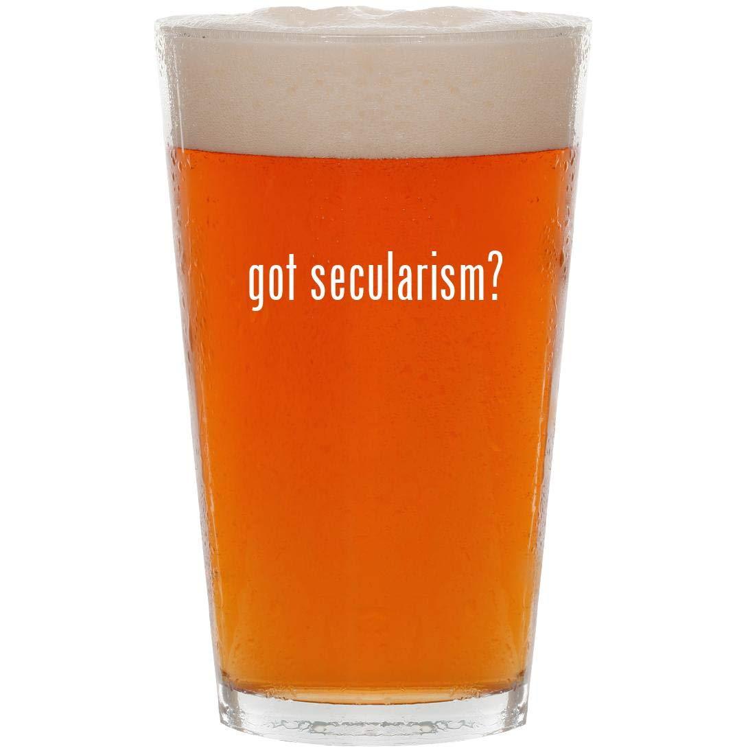 got secularism? - 16oz Pint Beer Glass