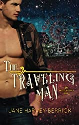 The Traveling Man (The Traveling Duet) (Volume 1)