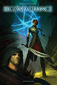 Second Chance: The Chronicles Of Freylar by Liam Young ebook deal