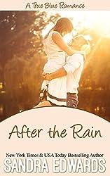 After the Rain (A True Blue Romance Book 1)