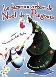 Le fameux arbre de Noël de Pingouin (French Edition)