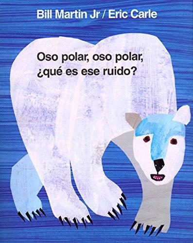 Oso polar, oso polar, ¿qué es ese ruido? (Brown Bear and Friends) (Spanish Edition)