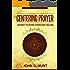 Centering Prayer: Divine Healing Through Union With The Everlasting
