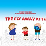 The Fly Away Kite, Wobine Ishwaran, 1425975585