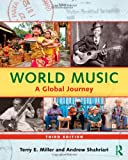 World Music: A Global Journey - Hardback & CD Set Value Pack, Terry Miller, Andrew Shahriari, 0415887135