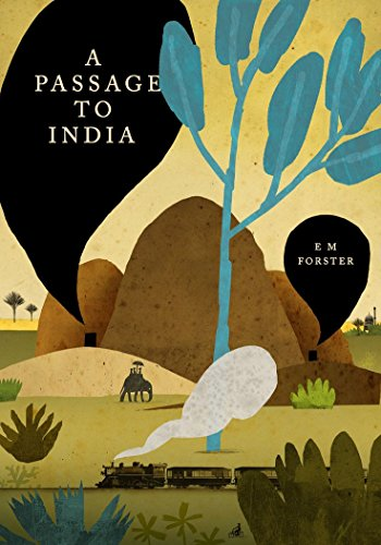 A Passage To India Kindle Edition By E M Forster Literature