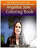 ANGELINA JOLIE Coloring Book For Adults and Grown ups: ANGELINA JOLIE  sketch coloring book  80 Pictures , Creativity and Mindfulness