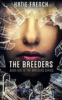 The Breeders: by Katie French ebook deal
