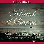 Island of Bones: Crowther and Westman, Book 3 | Imogen Robertson