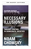 Necessary Illusions, Noam Chomsky, 0887845746