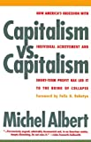 Capitalism vs. Capitalism, Michel Albert, 1568580053