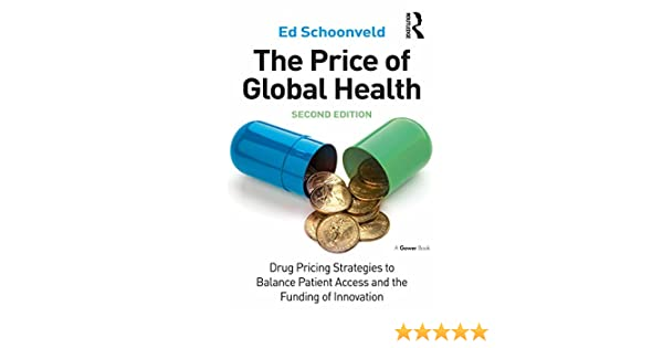 Amazon The Price Of Global Health Drug Pricing Strategies To