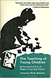 The Teaching of Young Children, Molly Brearley, 0805205977
