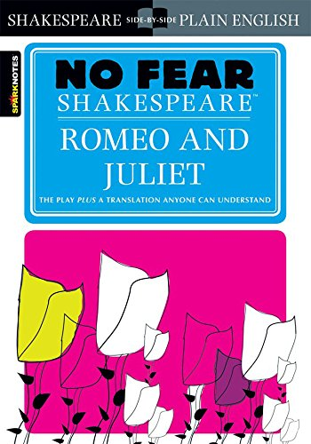 Romeo and Juliet (No Fear Shakespeare) (Juliet Study Guide)