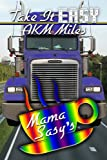 Front cover for the book Take It Easy by AKM Miles