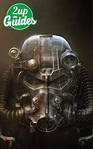 Fallout 4 Strategy Guide & Game Walkthrough – Cheats, Tips, Tricks, AND MORE! (Video Game Maker Books)