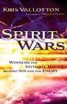 Spirit Wars: Winning the Invisible Ba...