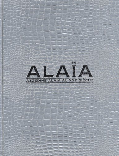 alaia-azzedine-alaia-au-xxie-siecle