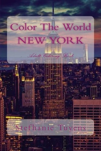 Color The World NEW YORK: Adult Coloring Book (Volume 1)