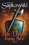 Die Dame vom See: Roman (Die Hexer-Saga (Geralt, der Hexer))