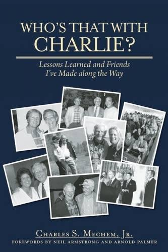 Who's That With Charlie?: Lessons Learned and Friends I've Made Along the Way ebook