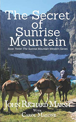 The Secret of Sunrise Mountain (Sunrise Mountain Series)