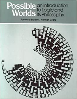 Possible Worlds: An Introduction to Logic and Its Philosophy (English and German Edition)