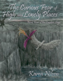 The Curious Fear of High and Lonely Places (The Landers Saga Book 4)