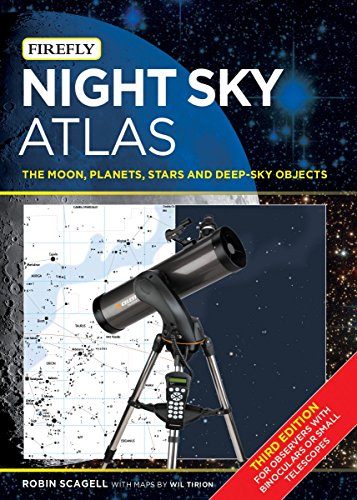 (Night Sky Atlas: The Moon, Planets, Stars and Deep-Sky)