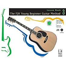 The FJH Young Beginner Guitar Method: Level 3 (Exploring Chords Book, Theory Activity Book, Lesson Book w/ CD) 3 Book Set