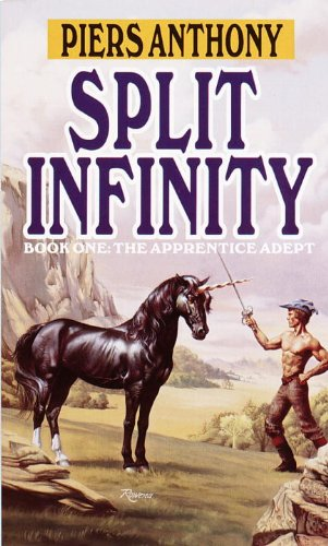 Split Infinity (Apprentice Adept Book 1) by [Anthony, Piers]