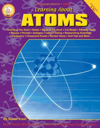 Learning About Atoms, Grades 4 - 8 pdf