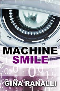 Book Machine Smile: A Novella