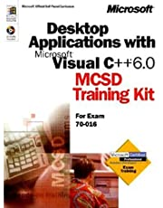 Desktop Applications with Microsoft Visual C++ 6.0 MCSD Training Kit