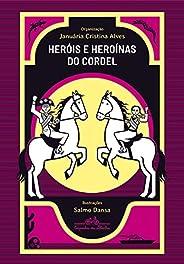 Heróis e heroínas do cordel brasileiro