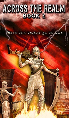 Across the Realm Book 2: When two tribes go to war (The Across the Realm Series) by [Mitton, Isobel]