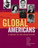 "Maria Montoya, et. al, eds. ""Global Americans: A History of the United States"" (Wadsworth Publishing, 2017)"
