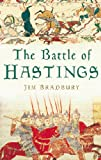 Front cover for the book The Battle of Hastings by Jim Bradbury