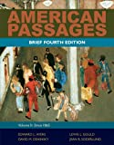 Bundle: American Passages: a History of the United States, Volume 2: since 1865, Brief, 4th + WebTutor? on Blackboard® with EBook on Gateway Printed Access Card : American Passages: a History of the United States, Volume 2: since 1865, Brief, 4th + WebTutor? on Blackboard® with EBook on Gateway Printed Access Card, Ayers and Ayers, Edward L., 1133026311