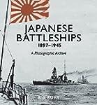 Japanese Battleships, 1897-1945: A Ph...