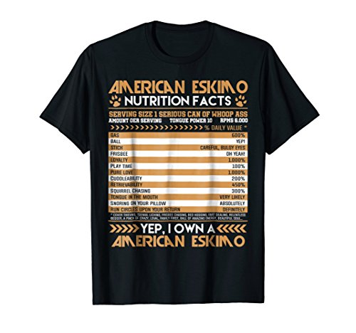 American Eskimo Nutritional Fun Facts Novelty T Shirt