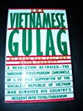 Vietnamese Gulag, Doan Van Toai and David Chanoff, 0671603507