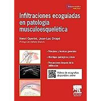 Infiltraciones Ecoguiadas En Patología Musculoesquelética, 1E