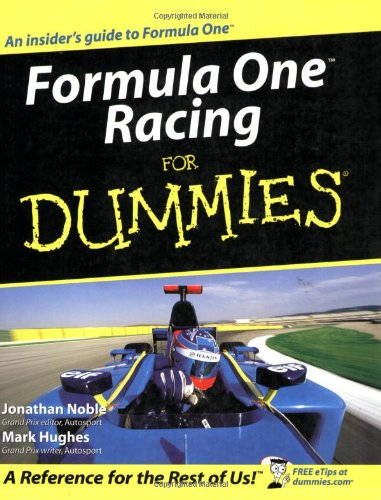 Formula One Racing for Dummies (Formula 1 For Dummies)