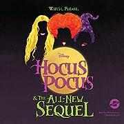 Hocus Pocus and the All-New Sequel de Disney…