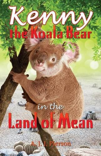 Download Kenny the Koala Bear in the Land of Mean pdf epub