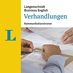 Verhandlungen - Kommunikationstrainer (Langenscheidt Business English) Hörbuch