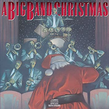a big band christmas - Big Band Christmas