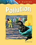 img - for Pollution (Earth in Danger) book / textbook / text book