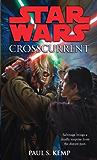 Crosscurrent: Star Wars Legends (Star Wars - Legends)